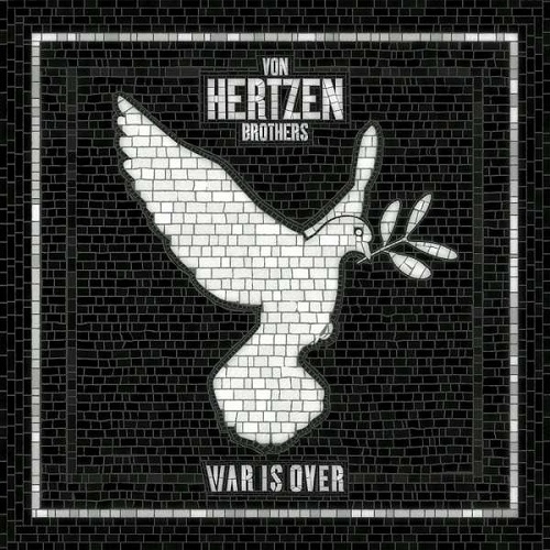 von-hertzen-brothers_war-is-over_c1