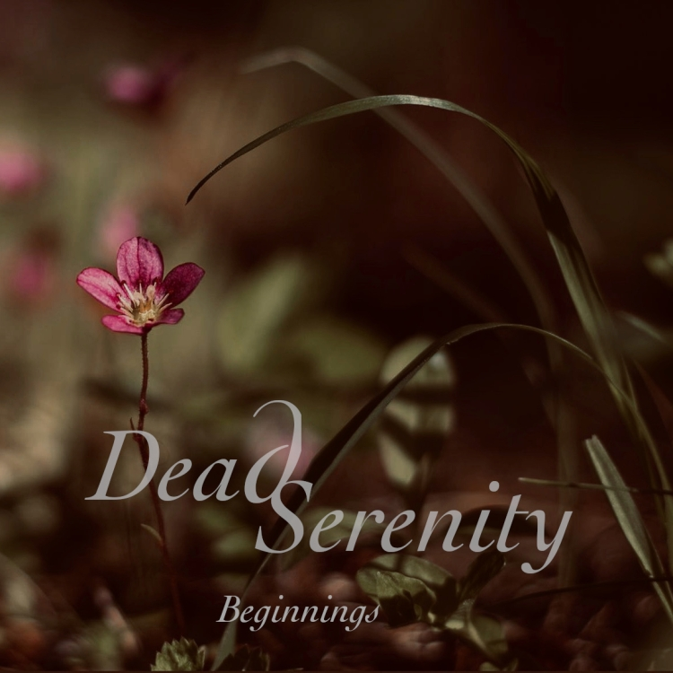 Dead Serenity - Beginnings - Cover Art (Pic by @jamopic.photography)